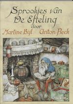 Sprookjes van De Efteling - Martine Bijl, Anton Pieck (ISBN 9789026118876)