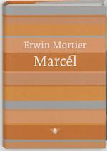 Marcel - Erwin Mortier (ISBN 9789023440499)