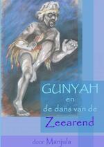 Gunyah en de dans van de Zeearend - Manjula Goedhart (ISBN 9789402137118)