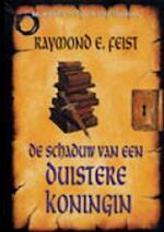 Slangenoorlog 1 Schaduw duistere koningin - Raymond E Feist (ISBN 9789022540541)