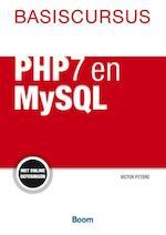 Basiscursu PHP7 en MySQL - Victor Peters, Victor G.B. Peters (ISBN 9789058754370)