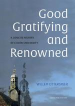 Good, gratifying and renowned - Willem Otterspeer (ISBN 9789087282356)