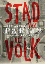 Het andere Parijs - Luc Sante (ISBN 9789463101141)