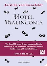Hotel Malinconia - Aristide von Bienefeldt
