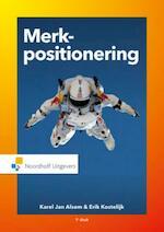 Merkpositionering - Karel Jan Alsem, Erik Kostelijk (ISBN 9789001862688)