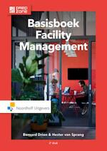 Basisboek facility management - Bernard Drion, Hester van Sprang (ISBN 9789001868833)