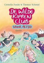 De Wilde Kippen Club voor altijd - Cornelia Funke (ISBN 9789045110875)