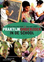 Praktijkonderzoek in de school - Cyrilla van der Donk, Bas van Lanen (ISBN 9789046905135)