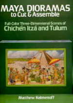 Maya Dioramas to Cut and Assemble - Matthew Kalmenoff (ISBN 9780486258539)