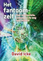 Het fantoom-zelf - David Icke (ISBN 9789460151460)