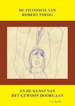 De filosofie van Robert Pirsig en de kunst van het gewoon doorgaan