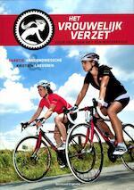 Het vrouwelijk verzet - Kristien Saartje / Laeveren Vandendriessche (ISBN 9789002246784)