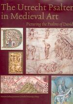 The Utrecht Psalter in medieval art - Unknown (ISBN 9789061943280)