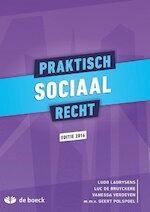 Praktisch sociaal recht - Ludo Laurysens, Luc De Bruyckere, Vanessa Verdeyen (ISBN 9789045557779)