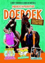 Het PaardenpraatTV Doeboek - Britt Dekker, Esra de Ruiter, Joke Reijnders (ISBN 9789045215334)