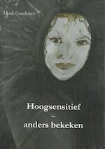 Hoogsensitief - Henk Coudenys (ISBN 9789077101100)