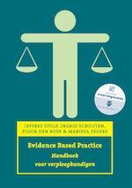 Evidence based practice, ec editie - Jeffrey Stolp, Ingrid Schouten, Floor den Boer, Mariska Zegers (ISBN 9789043035736)
