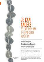 Je kan anders - Roland Rogiers, Dirk Van den Abbeele, Johan Van de Putte (ISBN 9789401443210)