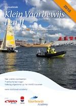 Cursusboek Klein Vaarbewijs I en II - Adelbert van Groeningen, Thom Hoff, Toni Rietkerk, Bas Henrichs (ISBN 9789492625007)
