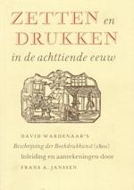Zetten en drukken in de achttiende eeuw - Frans A. (Tekstverzorging) Janssen (ISBN 9789070024239)
