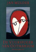 De vuurspuger van Ootmarsum - Jan Mulder (ISBN 9789060053010)
