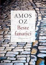 Beste fanatici - Amos Oz (ISBN 9789023472605)