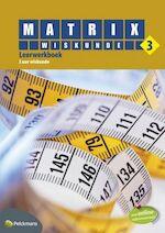 Matrix Wiskunde 3 3 uur Leerwerkboek - Unknown (ISBN 9789028961777)