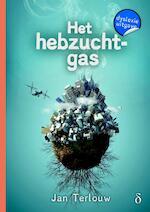Het hebzuchtgas - Jan Terlouw