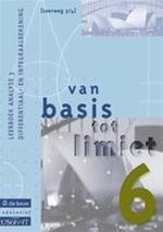 Van basis tot limiet 6 - aso - lw 3/4 - leerboek analyse 3 differentiaal- en integraalrekening - Philip e.a. Bogaert (ISBN 9789059581180)