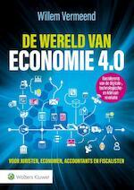 De wereld van economie 4.0 - Willem Vermeend (ISBN 9789013145717)