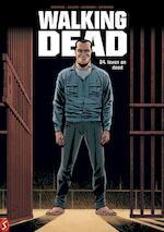 Leven en dood - Robert Kirkman, Charlie Adlard, Stefano Gaudiano, Cliff Rathburn (ISBN 9789463062282)