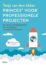 Prince 2® voor professionele projecten - Tanja Van den Akker (ISBN 9789024421626)
