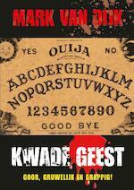 Kwade Geest - Mark Van Dijk (ISBN 9789492337320)