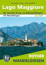 Rother wandelgids Lago Maggiore - Jochen Schmidt, Claus-Günter Frank, Hildegard Karrer-Wolf (ISBN 9789038926582)