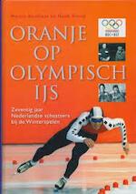 Oranje op Olympisch ijs - M. Koolhaas (ISBN 9789060764299)
