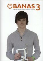 Banas deel 3 vmbo-b TB/WB katern 3 - Jos Crommentuijn, Evert Wisgerhof, Arend Jan Zwarteveen, Arjan Boer (ISBN 9789041510334)