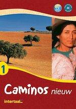 Caminos nieuw tekstboek 1 - M. Gorrisson (ISBN 9789054515807)