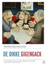 De dikke Gigengack - Nelleke Noordervliet