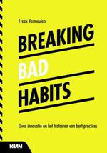 Breaking bad habits - Freek Vermeulen (ISBN 9789462762480)