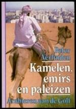 Kamelen emirs en paleizen - P. Verlinden (ISBN 9789061527329)