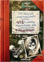 Die absolut unglaublichen und zu 113% wahren Abenteuer des Cornelius Delano Tuckerman - Frank Maria Reifenberg (ISBN 9783764150099)