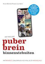 Het nieuwe puberbrein binnenstebuiten - Huub Nelis (ISBN 9789021568928)