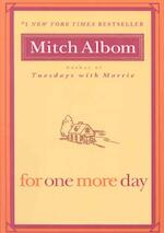 For One More Day - Mitch Albom (ISBN 9781401309572)
