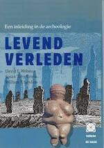 Levend verleden - David L. Webster, Amp, Susan Toby Evans, Amp, William T. Sanders (ISBN 9789065333322)