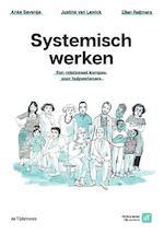 Systemisch werken - Anke Savenije, Justine van Lawick, Ellen Reijmers (ISBN 9789058983169)