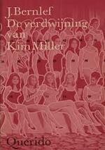 De verdwijning van Kim Miller - J. Bernlef