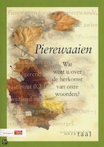Pierewaaien - N. van der [inl.] Sijs (ISBN 9789012089913)