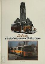 75 jaar autobussen in Rotterdam, 1906-1981
