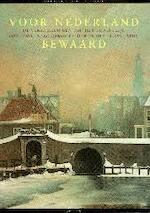 Voor Nederland bewaard - Koninklijk Oudheidkundig Genootschap (netherlands), Rijksmuseum (netherlands) (ISBN 9789068014211)