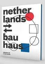 Netherlands-Bauhaus - Mienke Simon Thomas (ISBN 9789069183107)